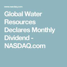 Global Water Resources Declares Monthly Dividend - NASDAQ.com