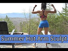 Summer Hot Arm Sculpt Workout (NEW EXERCISES)! - YouTube