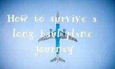 With more and more people going on longer plane journeys for their holidays, I've got some great tips to help you get through it Fear Of Flying, Long Haul, Scuba Diving, Travel Plane, Travel Tips, Survival, Journey, Explore, Blogging