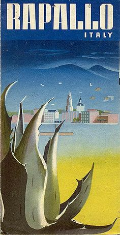 "Vintage Italian Posters ~ #Italian #vintage #posters ~ ""Rapallo,"" circa 1940. Back cover"