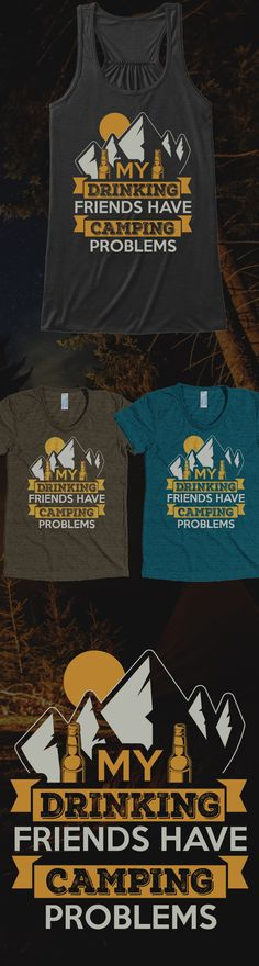 Do you have a camping problem?! Check out this awesome Camping Problems t-shirt you will not find anywhere else. Not sold in stores! Grab yours or gift it to a friend, you will both love it