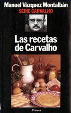 Las recetas de Carvalho.
