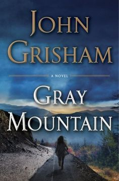 GRAY MOUNTAIN by John Grisham. ~ A new suspense and legal thriller, this takes place during the 2008 Great Recession that left young professionals out of work, promising careers derailed, and brutal 'belt tightening.' As always, this is a GREAT READ! Great Books, New Books, Books To Read, Reading Lists, Book Lists, Reading Time, Reading Nook, John Hart, John Grisham
