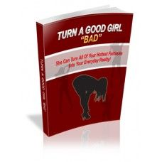 """Discover the """"little-known"""" skills, know-how and techniques of turning a good girl """"Bad"""" Cool Girl, Ebooks, Turning, Relationships, Relationship, Dating, Wood Turning"""