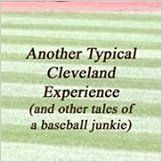 """""""Another Typical Cleveland Experience"""" by me! - I read the book numerous times in the process so I should list it with other books that I have read."""