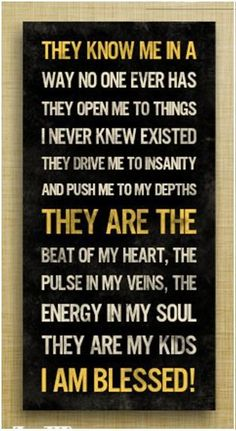 I am blessed quotes quote family quote family quotes parent quotes mother quotes