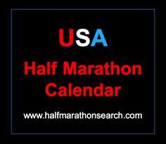 Half Marathons 2018 - Half Marathons 2017 - Half Marathon Calendar USA