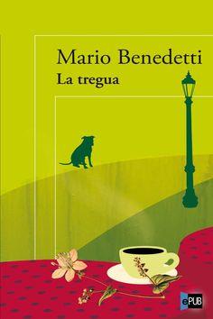 """""""La tregua"""" de Mario Benedetti"""