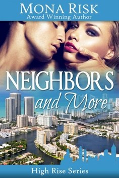 Neighbors and More by Mona Risk on StoryFinds - FREE Kindle book deal - contemporary sexy romance