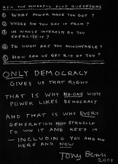 """""""Ask the Powerful Five Questions""""  British politician Tony Benn's contribution to Bye Bye Blackboard at the Museum of the History of Science in Oxford"""