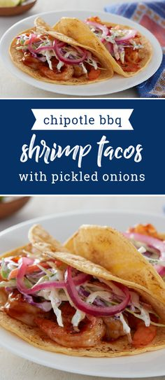 Chipotle BBQ Shrimp Tacos with Pickled Onions – Ramp up your taco experience this summer with this flavorful recipe. Add pickled onions for a delicious, complex flavor that's ready for your dinner table in just 30 minutes.