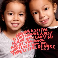 99 Sister Quotes Your Big or Little Sis Needs to Hear Sister Friends, Best Friends, Understanding Quotes, Margaret Mead, Very Cute Baby, Little Sis, Two Sisters, Beautiful Disaster, Sister Quotes