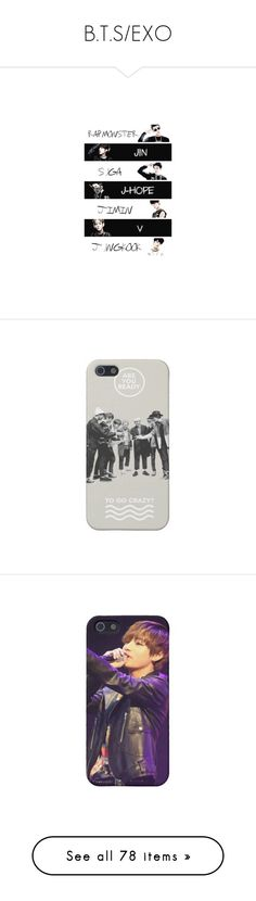 """""""B.T.S/EXO"""" by cristina-maria-alvarez-ramirez ❤ liked on Polyvore featuring accessories, tech accessories, phone cases, bts, kpop, phone case, tops, clothing - sl tops, shirts and shirt top"""