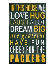 Look what I found on #zulily! Green Bay Packers 'In This House We Cheer' Wall Sign by Fan Creations #zulilyfinds