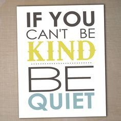 be kind...that inlcudes on social networking!!