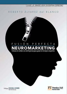ACTUALIZACIÓN !! -  Neuromarketing: Seducir al Cerebro con Inteligencia - Roberto Álvarez del Blanco - PDF - Español  http://helpbookhn.blogspot.com/2013/10/descargar-libro-completo-de_6227.html