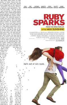Ruby Sparks is a 2012 romantic comedy-drama film written by Zoe Kazan and directed by Jonathan Dayton and Valerie Faris. It stars Paul Dano as a struggling novelist whose fictional character, Ruby Sparks, played by Kazan, comes to Ruby Sparks, Sparks Fun, Indie Movies, Hd Movies, Movies Online, Movies And Tv Shows, Movie Tv, Amazon Movies, Movies 2019