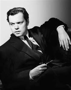 Orson Wells, great actor and director.