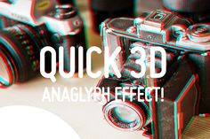 Quick 3D Anaglyph Effect by Evlogiev on Creative Market