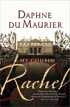 MY COUSIN RACHEL by Daphne Du Maurier ~ a very good read