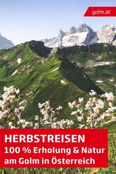 Nachhaltig reisen in Österreich: Wusstest du, dass du in der Urlaubsregion am Golm einen absolut klimaneutralen Urlaub verbringen kannst? Die Region eignet sich perfekt zum Wandern mit Kindern, Tagesausflügen oder einem Wochenendtrip. #golmat Mount Everest, Mountains, Nature, Travel, Holiday Destinations, Destinations, Hiking With Kids, Day Trips, Family Vacations