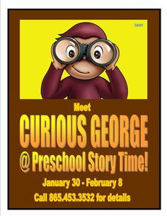 Curios Geore Visits for Preschool Story Time - King Family Library, Seymour Branch Library, & Kodak Branch Library