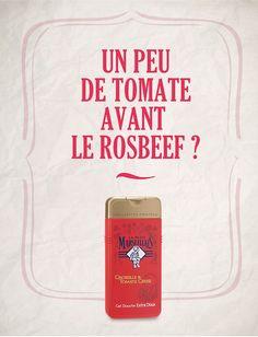 Affiche publicitaire sur ton de l'humour anglais. Ingrédients toujours naturels (groseille et tomate cerise). Phrase humoristique en gros caractères majuscules et produit en dessous comme dans beaucoup d'affiches publicitaires du Petit Marseillais.