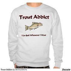 Trout Addict Pullover Sweatshirts