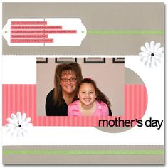 Tag Maker Project Ideas / Fabulous Mother's Day Scrapbooking Layout