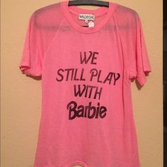 We still play with barbie top New with tags! From the Barbie collection Wildfox Tops Tees - Short Sleeve