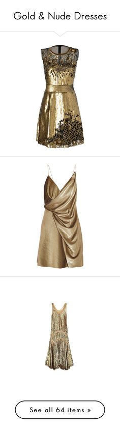 """Gold & Nude Dresses"" by sakuragirl ❤ liked on Polyvore featuring dresses, short dresses, gold, holiday cocktail dresses, sequin cocktail dresses, evening dresses, lace mini dress, lace dress, yves saint laurent and brown cocktail dress"