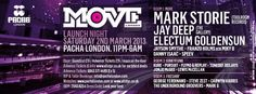 Move London Launch ft Mark Storie at Pacha London on Saturday 2nd March. New room 3 opening at Pacha London