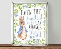 Peter Rabbit Nursery Prints great for a Baby Shower or Beatrix Potter Quote Nursery Wall Art Decor EVEN THE SMALLEST ONE CAN CHANGE THE WORLD INSTANT DOWNLOAD ★It is available as an instant download. As soon as you have completed your purchase you will be sent a link, just click to