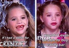 Dance Moms:-)this is soooo cute and exactly what Kenzie would say!