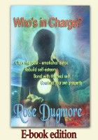 Who's in Charge? - Clear the Past, Emotional Detox, Rebuild Self-Esteem, Bond with the Real Self, Construct Your Own Prosperity (E-book) Self Development, Personal Development, Turn Your Life Around, Self Esteem, Detox, Bond, The Past, Spirituality, Self Confidence