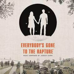 Everybody's Gone to the Rapture (Video Game Soundtrack) Jessica Curry
