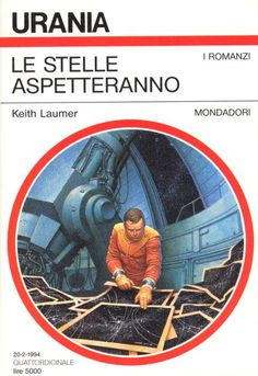1225 	 LE STELLE ASPETTERANNO 20/2/1994 	 THE STARS MUST WAIT (1990)  Copertina di  Oscar Chichoni 	  KEITH LAUMER