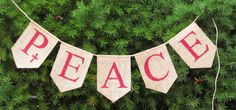 Love this Peace banner for Christmas.