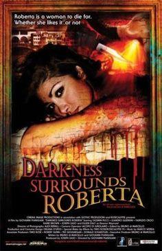 Darkness Surrounds Roberta 2008