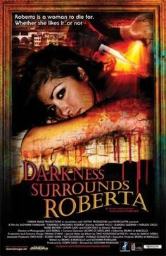 Darkness Surrounds Roberta 2008