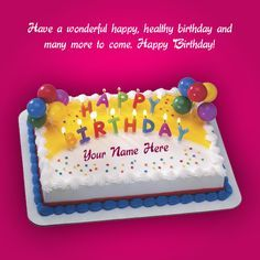 "Latest beautiful happy birthday greeting card with cake wishes and quotes have a wonderful happy birthday and many more to come"". Birthday greetings cards available  with four different color like pink, green, gray and blue its four color combo pack . You can make ecard with your name."