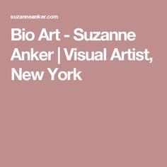 Bio Art - Suzanne Anker | Visual Artist, New York