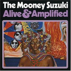 The Mooney Suzuki - Alive & Amplified by Mati Klarwein