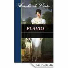 Flavio / Rosalía de Castro ; edición a cargo de Angel Abuín