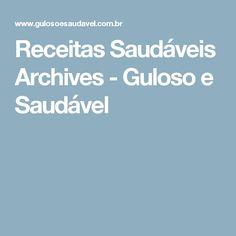 Receitas Saudáveis Archives - Guloso e Saudável