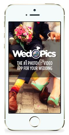 WedPics - The #1 Photo & Video Wedding App for Your Special Day! And it's FREE!