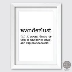 Wanderlust Wanderlust Print Travel Print by briannaleedesign