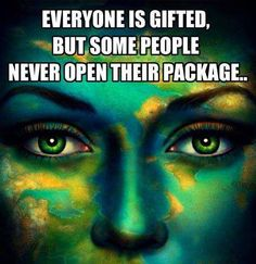 Everyone is gifted, but some people never open their package. Self-Discovery Quotes Self Discovery Quotes, Pagan Quotes, Wisdom Quotes, Life Quotes, Motivational Quotes, Inspirational Quotes, Funny Quotes, A Course In Miracles, Spiritual Wisdom