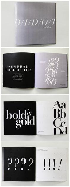 Me gusta la tipografía de la segunda foto, página en negro. Didot Type Specimen Booklet http://www.behance.net/gallery/Didot-A-Type-Specimen-Book/6873677