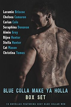 Blue Colla Make Ya Holla - Kindle edition by Laramie Briscoe, Chelsea Camaron, Carian Cole, Seraphina Donavan, Aimie Grey, Bijou Hunter, Stella Hunter, Cat Mason, Christina Tomes. Romance Kindle eBooks @ Amazon.com.